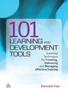 101 Learning and Development Tools (eBook): Essential Techniques for Creating, Delivering and Managing Effective Training
