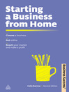 Starting a Business from Home (eBook): Choosing a Business, Getting Online, Reaching Your Market and Making a Profit