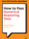 How to Pass Numerical Reasoning Tests (eBook): A Step-by-Step Guide to Learning Key Numeracy Skills