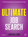Ultimate Job Search (eBook): The Definitive Guide to Networking, Interviews and Follow-up Strategies