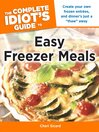 The Complete Idiot's Guide to Easy Freezer Meals (eBook)