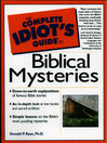 The Complete Idiot's Guide to Biblical Mysteries (eBook)