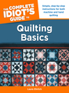 The Complete Idiot's Guide to Quilting Basics (eBook)