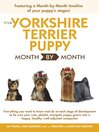 Your Yorkshire Terrier Puppy Month by Month (eBook)