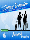 Savvy Traveler French Shopping (MP3)