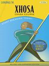 Xhosa Crash Course (MP3)