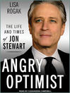 Angry Optimist (MP3): The Life and Times of Jon Stewart