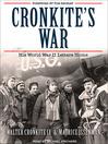 Cronkite's War (MP3): His World War II Letters Home
