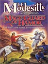 Mage-Guard of Hamor (MP3): Recluce Series, Book 15