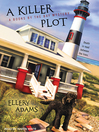 A killer plot : a books by the bay mystery