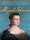 Abigail Adams (MP3): A Life