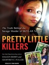 Pretty Little Killers (MP3): The Truth Behind the Savage Murder of Skylar Neese