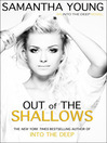 Out of the Shallows (MP3): Into the Deep Series, Book 2
