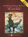 The Lost World (MP3): Professor Challenger Series, Book 1