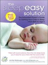 The Sleepeasy Solution (MP3): The Exhausted Parent's Guide to Getting Your Child to Sleep from Birth to Age 5