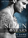 Seven Years (MP3): Seven Series, Book 1