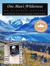 One Man's Wilderness (MP3): An Alaskan Odyssey