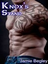 Knox's Stand (MP3): Last Riders Series, Book 3