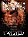 Twisted (MP3): Eternal Guardians Series, Book 7