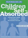 Children of the Self-Absorbed (MP3): A Grown-Up's Guide to Getting Over Narcissistic Parents