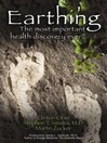 Earthing (MP3): The Most Important Health Discovery Ever?