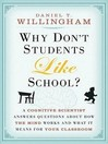 Why Don't Students Like School? (MP3): A Cognitive Scientist Answers Questions About How the Mind Works and What It Means for the Classroom