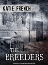 The Breeders (MP3): Breeders Series, Book 1