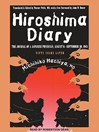 Hiroshima Diary (MP3): The Journal of a Japanese Physician, August 6-September 30, 1945
