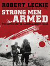 Strong Men Armed (MP3): The United States Marines Against Japan