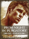 Prom Night in Purgatory (MP3): Purgatory Series, Book 2