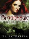Bloodmagic (MP3): Blood Destiny Series, Book 2