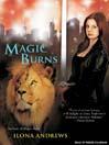 Magic Burns (MP3): Kate Daniels Series, Book 2