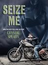 Seize Me (MP3)