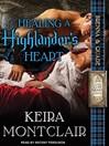 Healing a Highlander's Heart (MP3): Clan Grant Series, Book 2