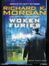 Woken Furies (MP3): Takeshi Kovacs Series, Book 3