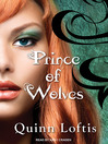 Prince of Wolves (MP3): Grey Wolves Series, Book 1