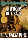 The Woods Out Back (MP3): Spearwielder's Tales Series, Book 1