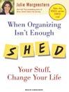 When Organizing Isn't Enough [electronic resource]