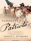 Forgotten Patriots (MP3): The Untold Story of American Prisoners During the Revolutionary War