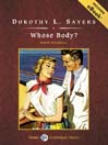 Whose Body? (MP3): Lord Peter Wimsey Series, Book 1