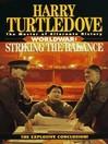 Striking the Balance (MP3): Worldwar Series, Book 4