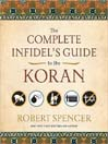 The Complete Infidel's Guide to the Koran (MP3): Complete Infidels Guide to the Koran