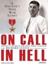 On Call In Hell (MP3): A Doctor's Iraq War Story