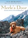 Merle's Door [electronic resource]