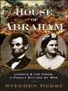 House of Abraham (MP3): Lincoln and the Todds, a Family Divided by War