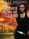 Another Kind of Dead (MP3): Dreg City Series, Book 3