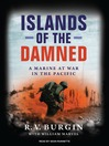 Islands of the Damned (MP3): A Marine at War in the Pacific