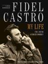 Fidel Castro: My Life (MP3): A Spoken Autobiography
