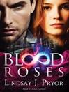 Blood Roses (MP3): Blackthorn Series, Book 2