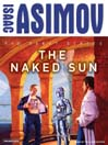 The Naked Sun (MP3): R. Daneel Olivaw Series, Book 2